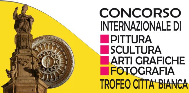 Bando di Concorso Internazionale Arti Visive Trofeo Città Bianca